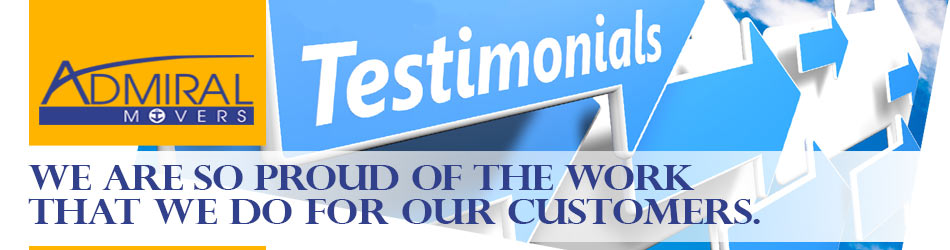 Admiral Movers Testimonials, ratings, mover's reviews, testimonials, endorsements, good movers